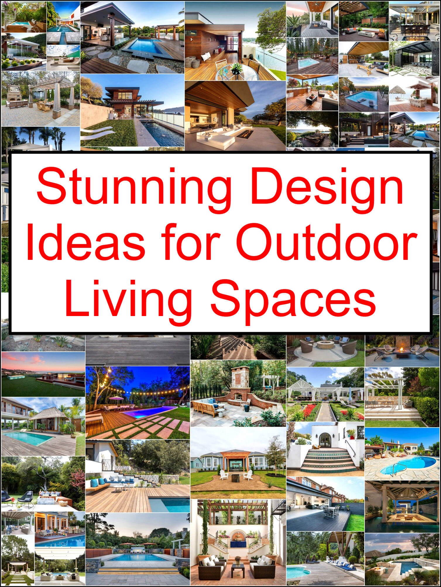 Stunning Design Ideas for Outdoor Living Spaces